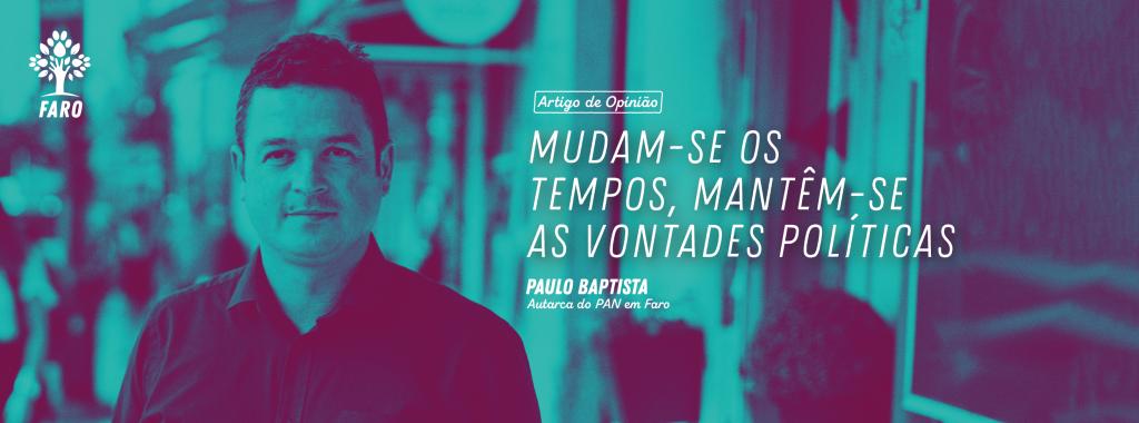 Artigo de Opinião | Paulo Baptista